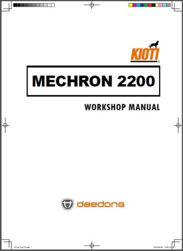 Kioti Mechron 2200 UTV Service Repair Workshop Manual on a CD