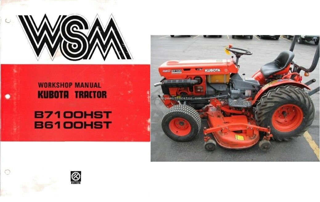 Kubota B7100HST B6100HST ( B7100 B6100 HST ) Tractor WSM Service Workshop Manual CD