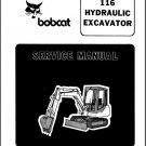 Bobcat 116 Hydraulic Excavator Service Repair Manual on a CD