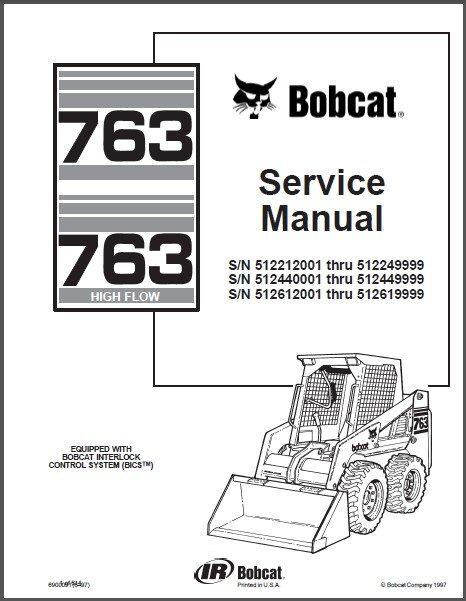 Bobcat 763 / 763 High Flow Skid Steer Loader Service Repair Manual CD