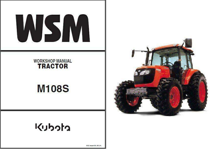 Kubota M108S Tractor WSM Service Workshop Repair Manual CD - -- M 108 S