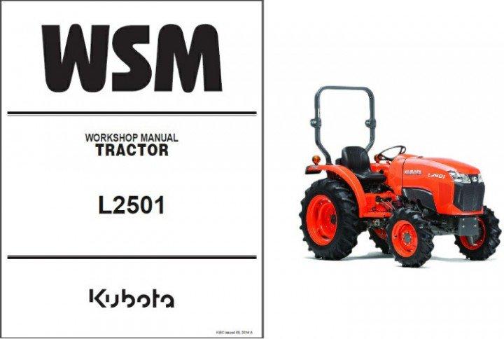 Kubota L2501 Tractor WSM Service Workshop Manual on a CD -- L 2501