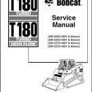 Bobcat T180 Turbo / T 180 Turbo High Flow Compact Track Loader Service Manual on CD