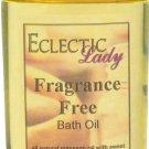 Fragrance Free Bath Oil