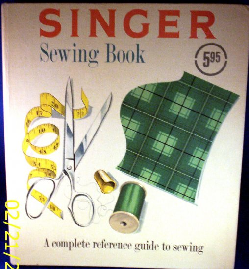 Vintage 1953 Singer Sewing Book - a Complete Reference Guide