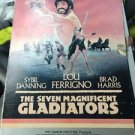 THE SEVEN MAGNIFICENT GLADIATORS RARE VHS! NOT ON DVD 1985 LOU FERRIGNO FANTASY!