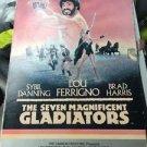 THE SEVEN MAGNIFICENT GLADIATORS RARE VHS! NOT ON DVD 1985 LOU FERRIGNO FANTASY!