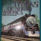 Great Trains of North America by P B Whitehouse hard back with dust cover