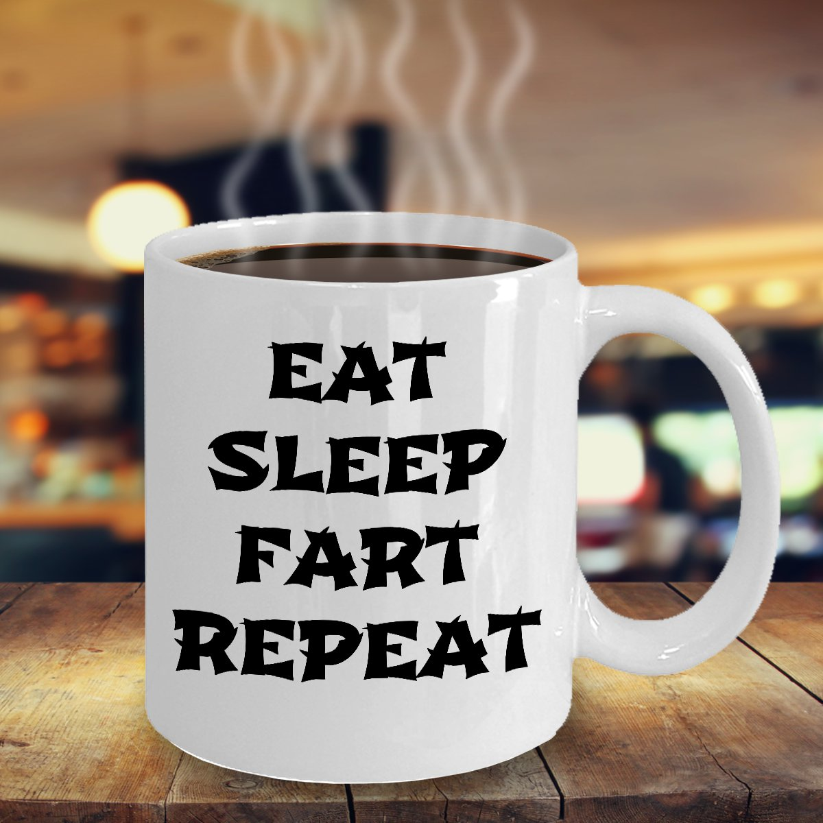 Funny EAT SLEEP FART REPEATMug 11OZCeramic Novelty Coffee-Tea-Cup