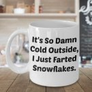 Funny SNOWFLAKE FARTS 11OZ Mug - Novelty Ceramic Coffee Tea Cup Drink