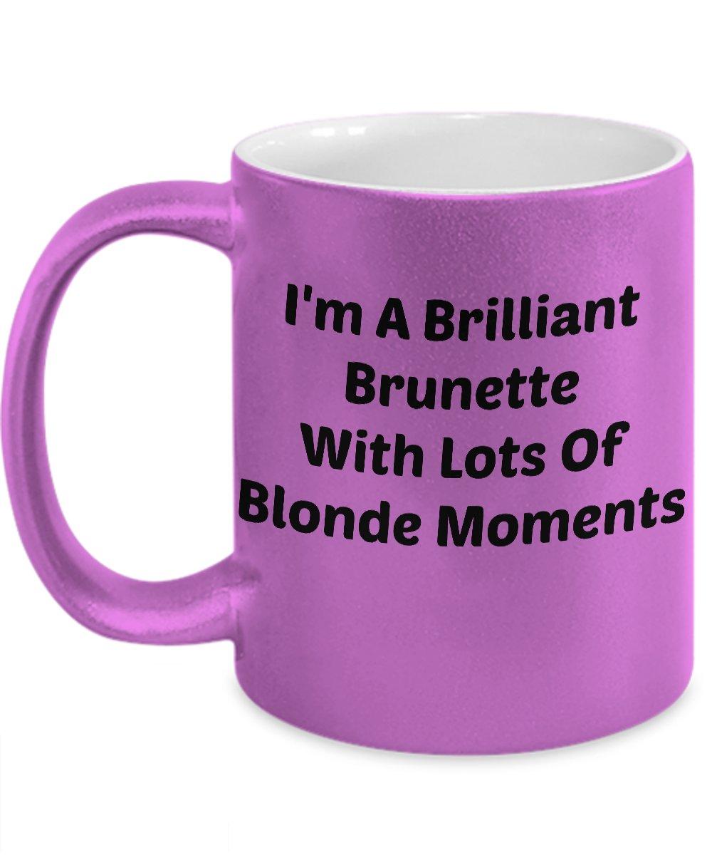 Funny BRILLIANT BRUNETTE 110Z Mug Novelty Ceramic Coffe Tea Cup Ideal Gift