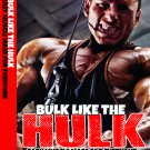 Bulk like the Hulk Training Videos Advanced