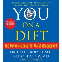 You: On a Diet: The Owner's Manual for Waist Management [ABRIDGED] [AUDIOBOOK] (Audio CD)