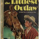 FOUR COLOR# 609 Dec 1954 WALT DISNEY'S THE LITTLEST OUTLAW Golden Age: 1.0 FAIR