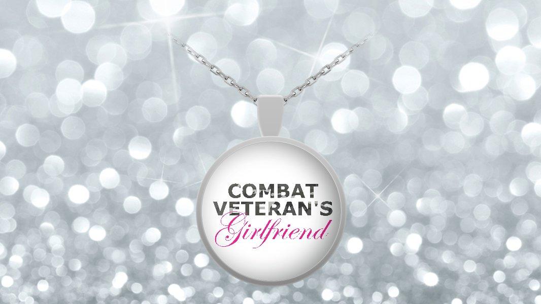 Combat Veteran's Girlfriend - Necklace