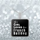 French Bulldog - Necklace - Dog Gifts For Women - Gifts for Dog Lovers