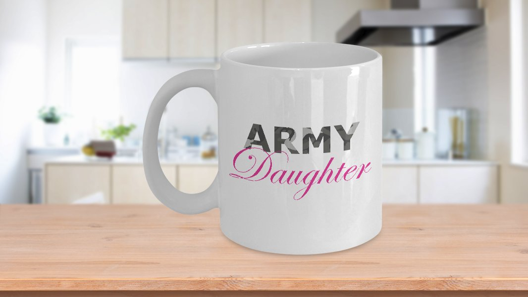Army Daughter - 11oz Mug - White Ceramic Novelty Coffee / Tea Cup / Mug