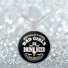 Bad Girls Drink Beer - Necklace