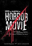 How to Survive a Horror Movie Book Seth Grahame-Smith Foreword by Wes Craven