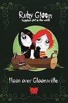 Ruby Gloom  Book  Moon Over Gloomsville