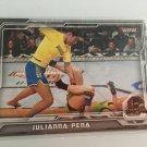Julianna Pena 2014 Topps Woman's MMA UFC Card #10