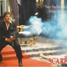 "Scarface - ""Say Hello to my little friend!"" Poster"