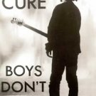 The Cure - Boys Don't Cry Music Poster