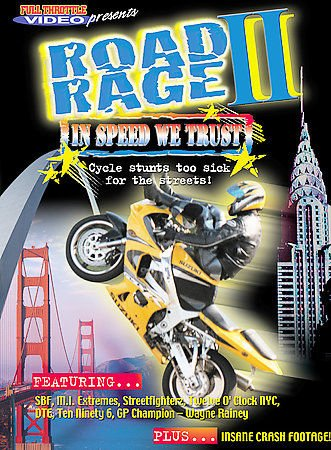 Road Rage #2  In Speed We Trust DVD 2003 Cycle Stunts To Sick for the Streets !