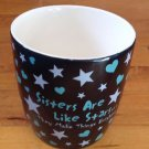 "QUOTABLE MUG "" Sisters Are Like Stars.... They Make Things Brighter"" Coffee Mug"