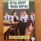 Good Grief Third Grade by Colleen O'Shaughnessy Mckenna Paperback 1994