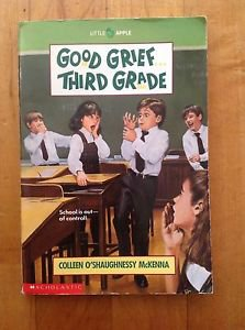 Good Grief Third Grade by Colleen O'Shaughnessy Mckenna Paperback 1994