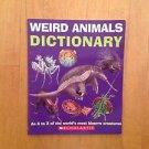 Weird Animals Dictionary Tangerine Press Scholastic 2008 Paperback