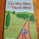 The Lad Who Went to the North Wind Told by Barbara Lawson 2002 Paperback Harcour
