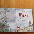 Wizzil  William Steiger 2000 illustrated by Quentin Blake Farrar Strauss Giroux