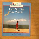Can You See the Wind ? Allan Fowler  1999