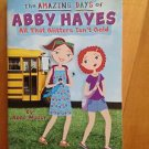 The Amazing Days of Abby Hayes by Anne Mazer 2009 Scholastic Paperback
