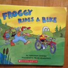 Froggy Rides A Bike by Jonathan London Scholastic  2006