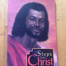 Steps to Christ, Ellen G. White Paperback  Review & Herald Publishing 1977