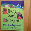 Words Are CATegorical ®: Hairy, Scary, Ordinary : What Is an Adjective? by...