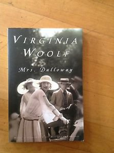 Virginia Woolf Mrs. Dalloway with a Foreword by Marureen Howard