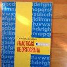 Practicas De Ortografia  by Dr. Jose Diaz Cubero  1983