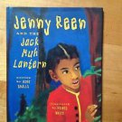 Jenny Reen And The Jack Muh Lantern by Irene Smalls 1996 Hardcover