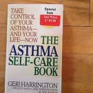 The Asthma Self-Care Book : How to Take Control of Your Asthma by G....