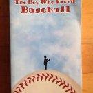The Boy Who Saved Baseball by John H. Ritter (2005, Paperback)