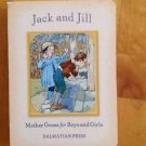 Jack and Jill Mother Goose for Boys and Girls by Frederick Richardson Board Book