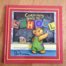 Corduroy Ser.: Corduroy Goes to School by Don Freeman and B. G. Hennessy...