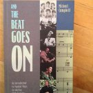 And the Beat Goes On : An Introduction to Popular Music in America, 1840 to...