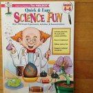 Quick and Easy Science Fun (2003, Book, Other)