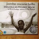 Jambo Means Hello, Swahili Alphabet Book by Muriel Feelings 1992 Paperback