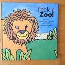 Peek- a- Zoo written by Marie Torres Cimarusti 2003 Hardcover Dutton